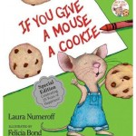 If you give a mouse a cookie - 978-0060245863