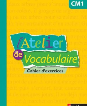 Atelier de Vocabulaire CM1 - 9782091228204